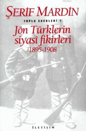 Jön Türklerin Siyasi Fikirleri; 1895-1908