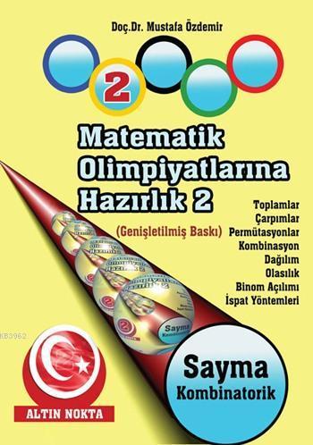 Matematik Olimpiyatlarına Hazırlık - 2; Temel Bilgiler - II