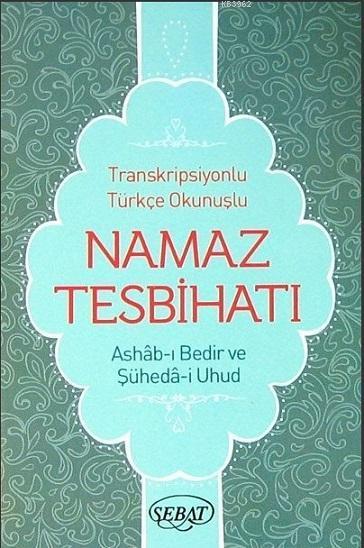 Transkripsiyonlu Türkçe Okunuşlu Namaz Tesbihatı Kod 1025
