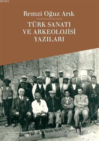 Türk Sanatı ve Arkeolojisi Yazıları