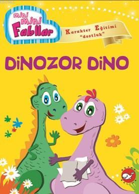 Mini Mini Fabllar Dinozor Dino