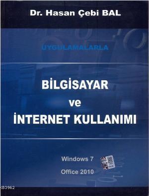 Bilgisayar ve İnternet Kullanımı