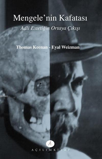 Mengele'nin Kafatası; Adli Estetiğin Ortaya Çıkışı