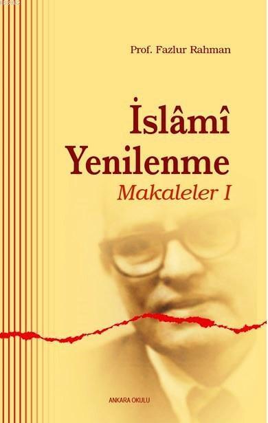 İslami Yenilenme - Makaleler I