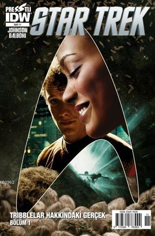 Star Trek Sayı: 11 Tribblelar Hakkındaki Gerçek Bölüm 1