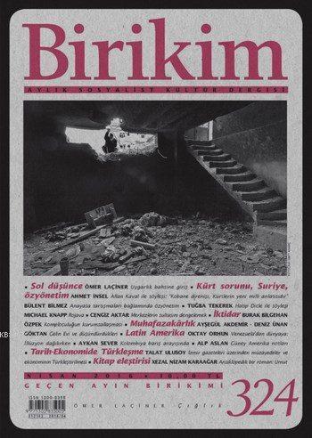 Birikim Sayı 324 (Nisan 2016); Kürt Sorunu, Suriye, Özyönetim