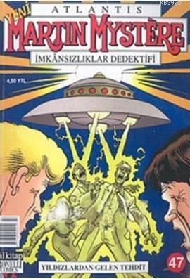 Atlantis Martin Mystere Yeni Seri Sayı: 47 Yıldızlardan Gelen Tehdit İmkansızlıklar Dedektifi