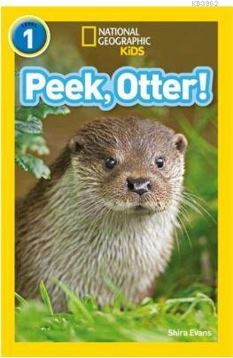 Peek, Otter! (Readers 1); National Geographic Kids