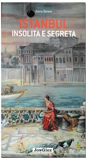 İstanbul İnsolita E Segreta