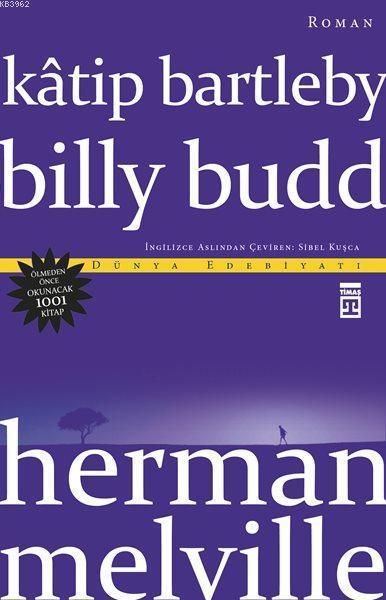 Katip Bartleby Billy Budd