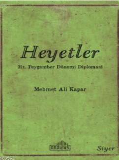 Heyetler - Hz. Peygamberin Dönemi Diplomasi