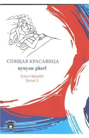 Uyuyan Güzel (Rusça Hikayeler); Seviye 3