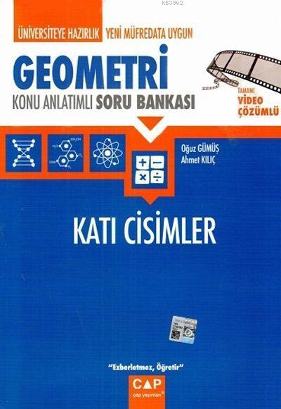 Çap Yayınları Üniversiteye Hazırlık Geometri Katı Cisimler Konu Anlatımlı Soru Bankası Çap