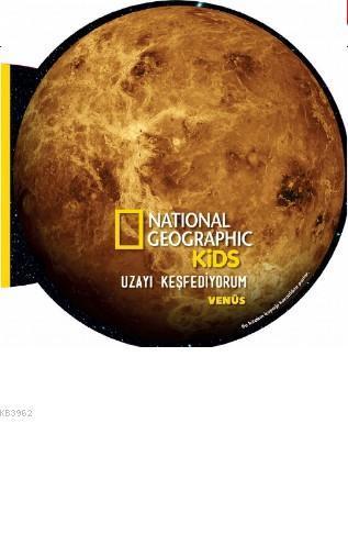 National Geographic Kids- Uzayı Keşfediyorum Venüs