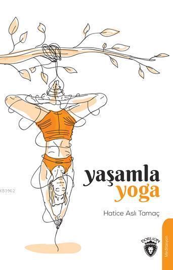 Yaşamla Yoga