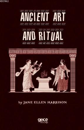 Anıcient Art and Rituel