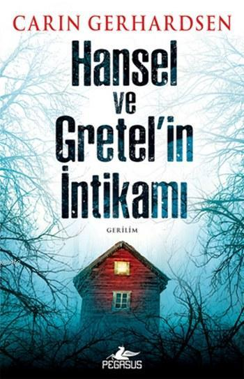 Hansel ve Gratel'in İntikamı