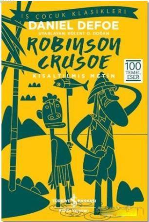Robinson Crusoe (Kısaltılmış Metin); 100 Temel Eser