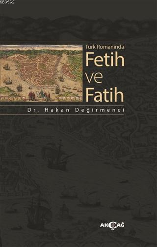 Türk Romanında Fetih ve Fatih