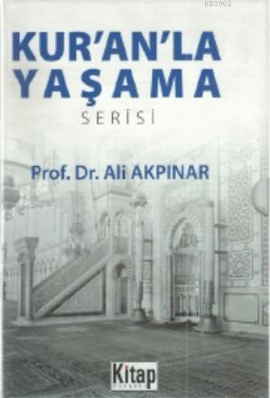 Kur'an'la Yaşama Serisi (6 Kitap)