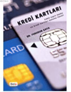 Kredi Kartları; 5464 Sayılı Banka ve Kredi Kartları Kanunu İlaveli