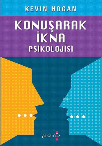 Konuşarak İkna Psikolojisi
