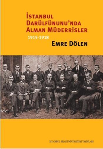İstanbul Darülfünu'nda Alman Müderrisler; 1915-1918