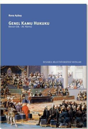 Genel Kamu Hukuku; Devlet 18. - 20. Yüzyıl