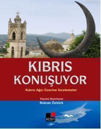 Kıbrıs Konuşuyor; Kıbrıs Ağzı Üzerine İncelemeler