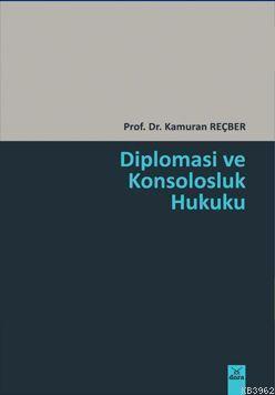 Diplomasi ve Konsolosluk Hukuku
