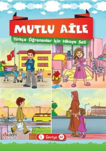 Mutlu Aile Türkçe Öğrenenler İçin Hikaye Seti