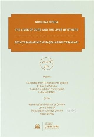 The Lives of Durs and the Lives of Others / Bizim Yaşamlarımız ve Başkalarının Yaşamları  Çeviri Şiir