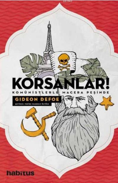 Korsanlar!; Komünistlerle Macera Peşinde