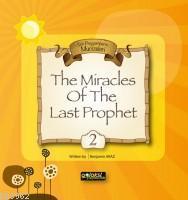 The Miracles of The Last Prophet 2; Son Peygamberin Mucizeleri 2