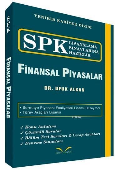 Finansal Piyasalar; SPK Lisanslama Sınavlarına Hazırlık