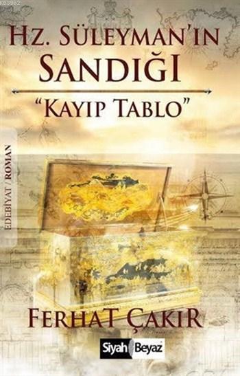 Hz. Süleyman'ın Sandığı; Kayıp Tablo