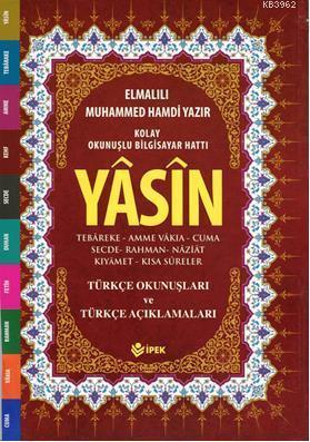 Yasin, Tebareke, Amme Türkçe Okunuş ve Mealleri (Çanta Boy, Fihristli, Renkli )