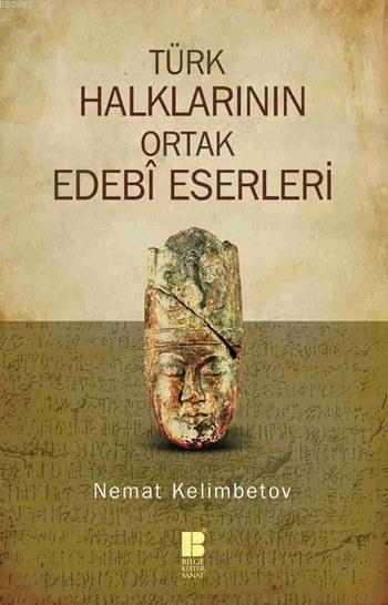 Türk Halklarının Ortak Edebî Eserleri