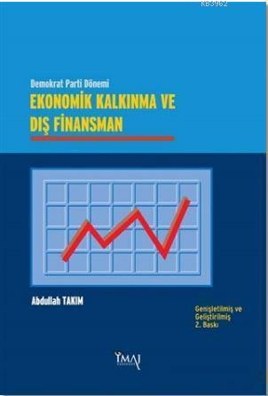 Ekonomik Kalkınma ve Dış Finansman; Demokrat Parti Dönemi