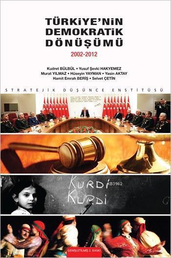 Türkiye'nin Demokratik Dönüşümü (2002-2012)