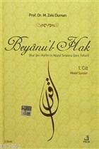 Beyanu'l-Hak (2 Cilt Takım) Kur'an-ı Kerim'in Nüzull Sırasına Göre Tefsiri