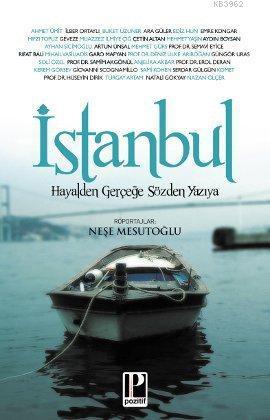 İstanbul; Hayalden Gerçeğe Sözden Yazıya