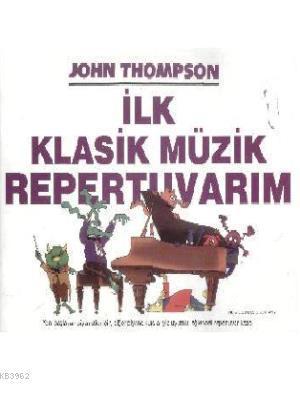 İlk Klasik Müzik Repertuvarım