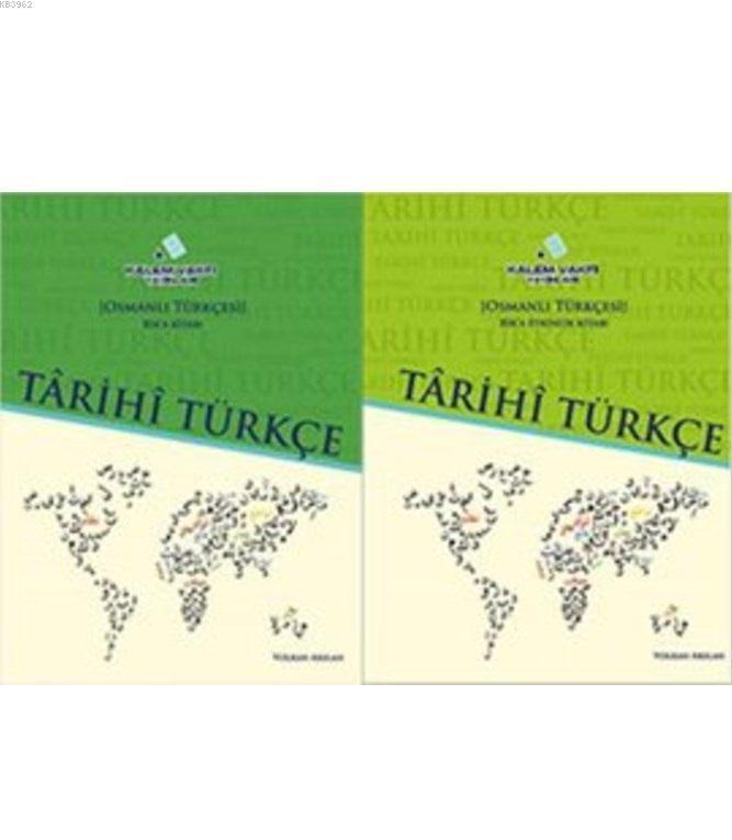 Tarihi Türkçe (2 Kitap Takım, Yeşil); (Osmanlı Türkçesi Rik'a Ders ve Rik'a Etkinlik Kitabı)