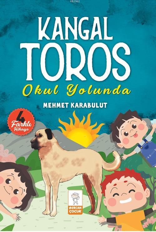 Kangal Toros Okul Yolunda