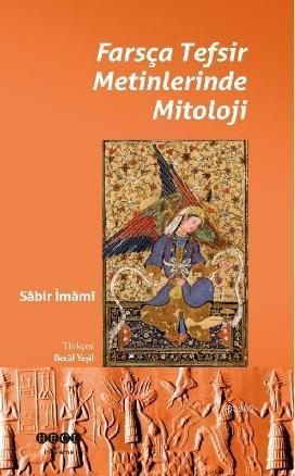 Farsça Tesfir Metinlerinde Mitoloji