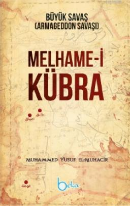 Melhame-i Kübra Büyük Savaş (Armageddon Savaşı)