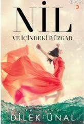 Nil ve İçindeki Rüzgar; Hepsi Sevgidendi