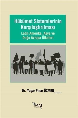 Hükümet Sistemlerinin Karşılaştırılması Latin Amerika, Asya ve Doğu Avrupa Ülkeleri