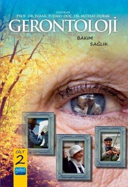 Gerontoloji Bakım ve Sağlık - Cilt 2
